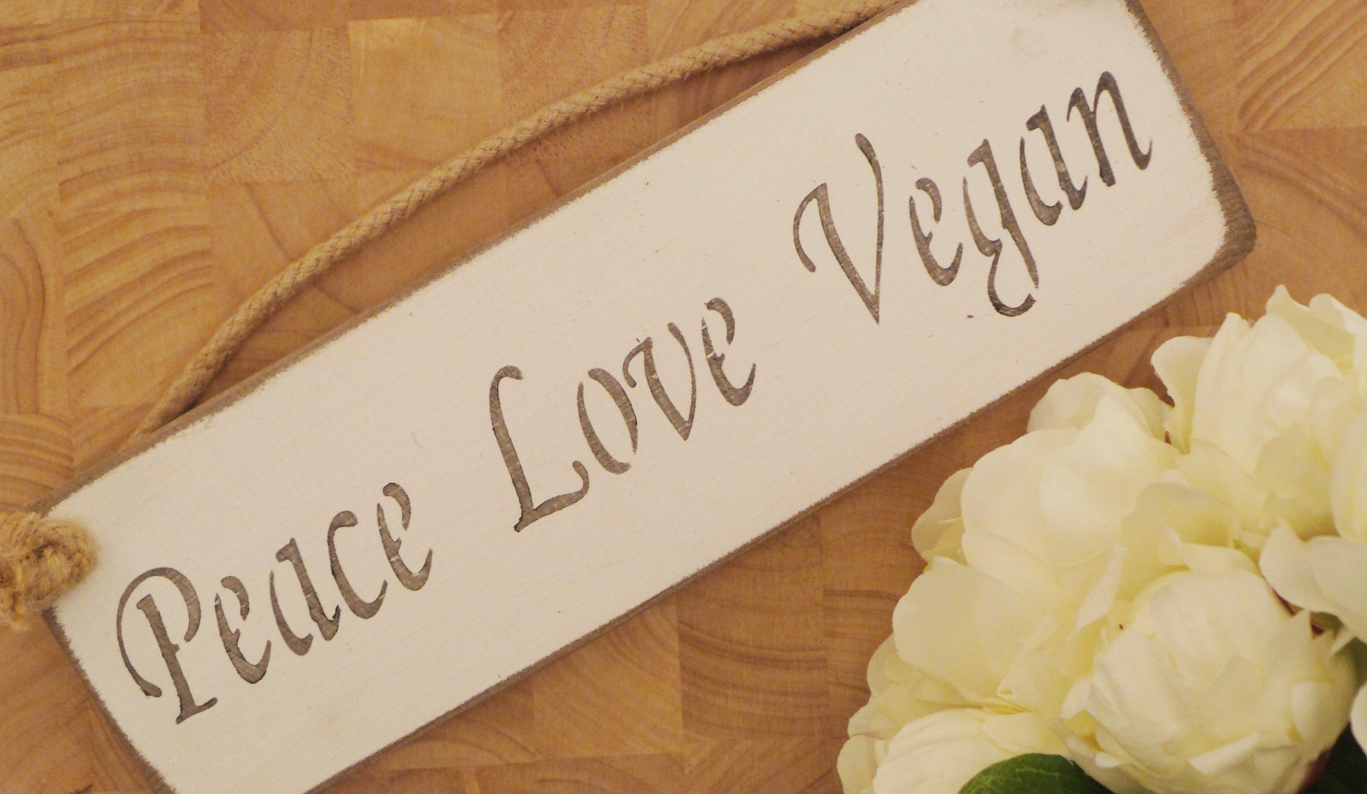 Small Plaque – 'Peace Love Vegan'