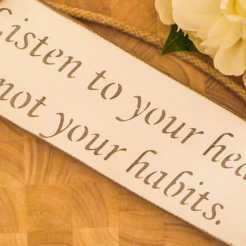 Vegan Wall Plaque - Listen to your heart, not your habits