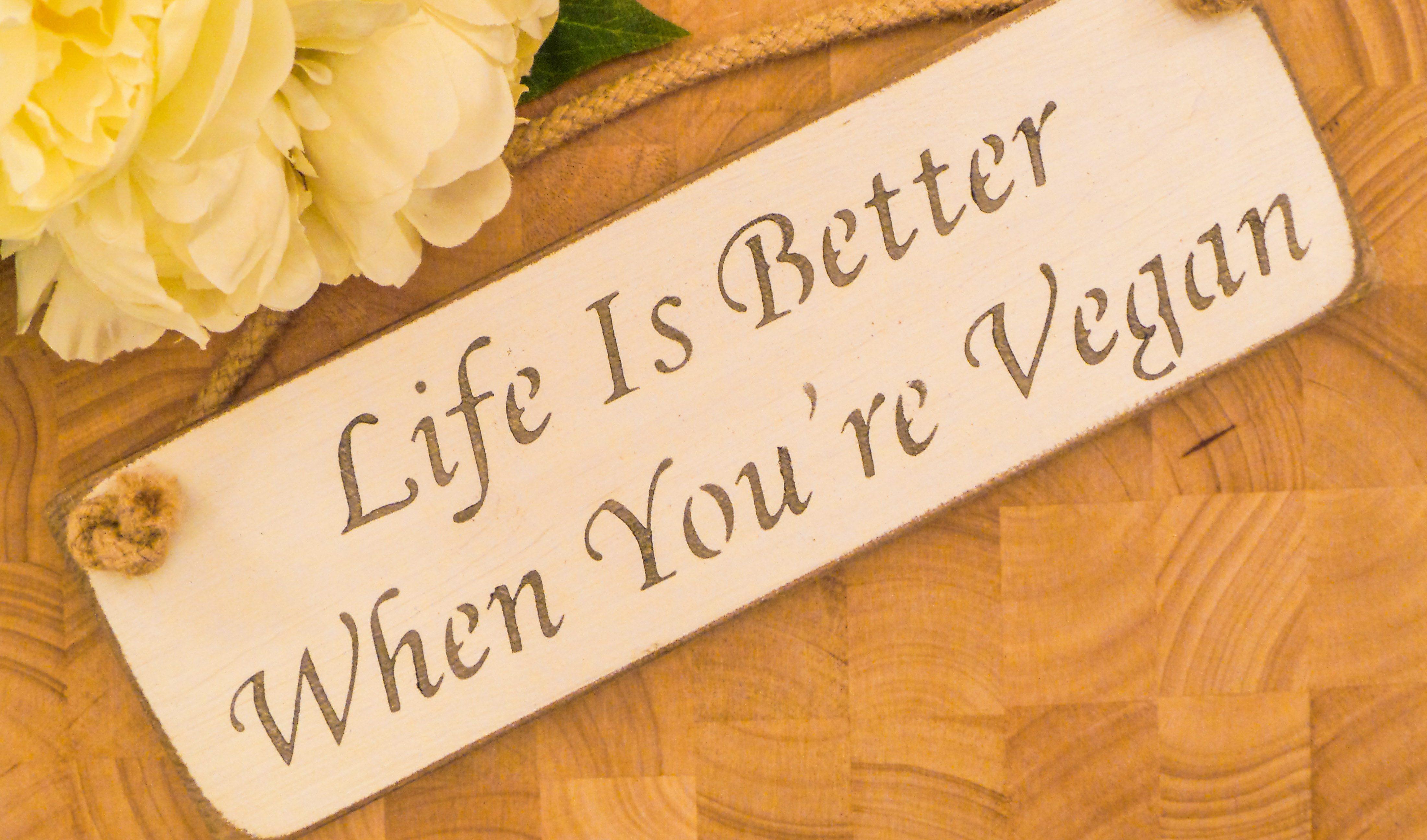 Vegan Wall Plaque - Life Is Better When You're Vegan