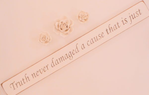 Vegan Wall Plaque - Truth never damaged a cause that is just.