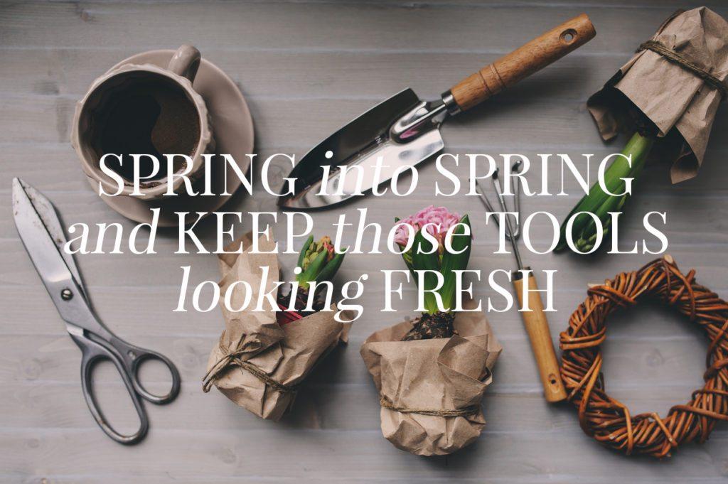Keep Those Tools Looking Fresh