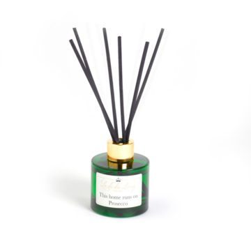 Reed Diffusers - 'This Home Runs On Prosecco'