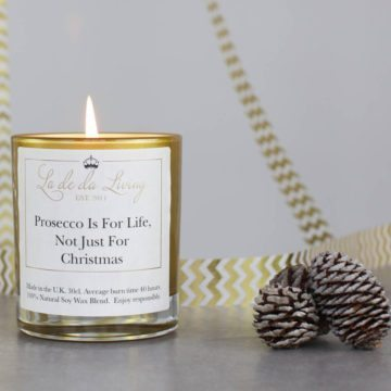POP Candle – 'Prosecco Is For Life Not Just For Christmas'