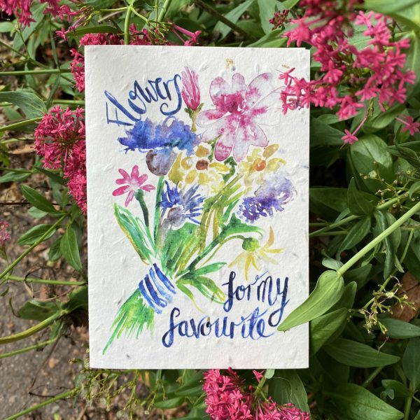 Flowers For My Favourite Plantable Card